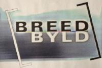 'Breedbyld' moat werom!