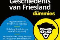'De kleine Geschiedenis van Friesland voor dummies'