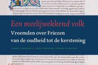 """Boek en sympoasium: wienen de Friezen in """"meelijwekkend volk""""?"""