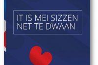 It is mei sizzen net te dwaan (2)