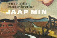 'Jaap Min – Wat himsels skilderet tusken polder en dún'