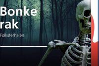 Nije spannende podcastsearje fan Omrop Fryslân: Bonkerak