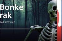 Bonkerak: Fryske folksferhalen om nei te harkjen