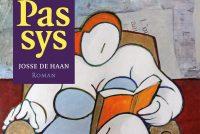 Nij by útjouwerij Afûk: 'Passys' fan Josse de Haan